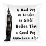 A Bad Day in London…. Square Pillow