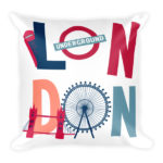 London is Amazing – Square Pillow