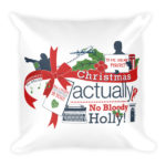 Christmas Actually – Square Pillow