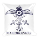 No Surrender British Armed Forces Tribute – Square Pillow